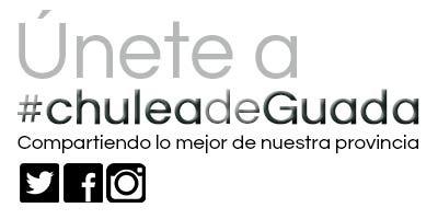 CHULEA DE GUADA  (Guadalajara mola por muchas razones)